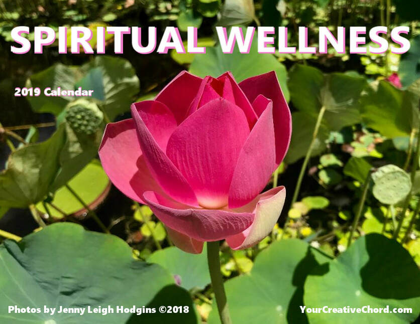 Pink Lotus Blossom in pond, YourCreativeChord's 2019 Spiritual Wellness Calendar  Cover. Photo by JL Hodgins copyright 2018
