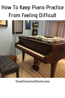 How To Keep Piano Practice From Feeling Difficult